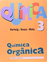 Quimica - Volume 3. Quimica Organica - Volume 3