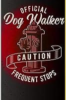 Offical Dog Walker Caution Frequent Stops: 120 Seiten Dotgrid (Gepunktet) Papier.  Schreibheft Ideal Fuer Schule Und Beruf.