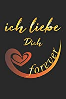 Ich liebe Dich Forever: Notizbuch, Notizheft, Notizblock | Geschenk-Idee zum Valentinstag | Karo | A5 | 120 Seiten