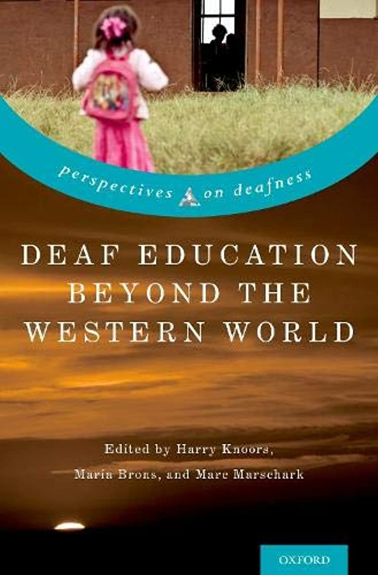 接地豊富なベリーDeaf Education Beyond the Western World: Context, Challenges, and Prospects (Perspectives on Deafness)