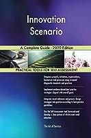 Innovation Scenario A Complete Guide - 2020 Edition