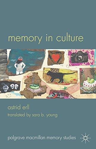 Download Memory in Culture (Palgrave Macmillan Memory Studies) 0230297455