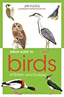 Green Guide to Birds of Britain and Europe (Wildlife Trusts)