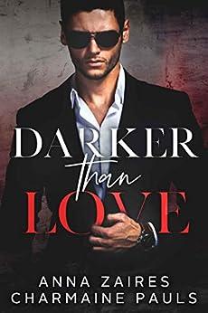 Darker Than Love by [Zaires, Anna, Pauls, Charmaine]