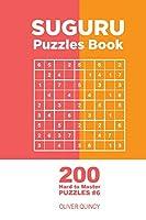 Suguru - 200 Hard to Master Puzzles 9x9 (Volume 6)