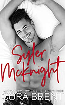 Syler McKnight: An Enemies-to-Lovers Romantic Comedy by [Brent, Cora]