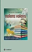 nolens volens: Kurzgeschichten von Rudyard Kipling