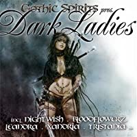 Gothic Spirits Pres. Dark Ladies