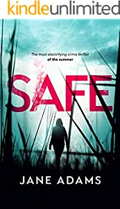 SAFE the most electrifying crime thriller of the summer (English Edition)