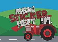 Mein Stickerheft: Ein tolles Stickerheft zum bekleben seiner Lieblingssticker - Ideal fuer alle Traktor Fans
