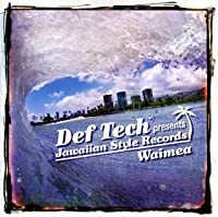 Jawaiian Style Records-Def Tech by Jawaiian Style Records-Def Tech (2006-06-28)