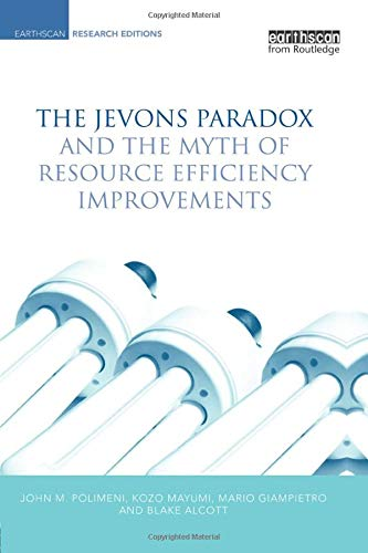 Download The Jevons Paradox and the Myth of Resource Efficiency Improvements 1138866954