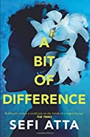 A Bit of Difference by Sefi Atta(1905-07-04)