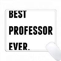 最高の教授エバール、白い背景の黒い手紙 PC Mouse Pad パソコン マウスパッド