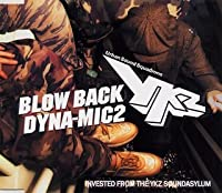 BLOW BACK[HOUSE OF THE RISING FUNK]/DYNA-MIC 2