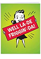 LaDeFrigginDa all-occasion Funny Paperカード 1 Jumbo Blank Card & Enve. (J0676K)