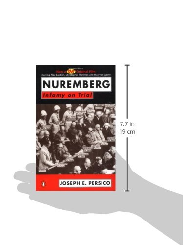 the details of the infamous trial at nuremberg Nuremberg: nazis on trial, is a bbc documentary film series consisting of three one-hour films that re-enact the nuremberg war trials.