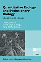 Quantitative Ecology and Evolutionary Biology: Integrating models with data (Oxford Series in Ecology and Evolution)【洋書】 [並行輸入品]