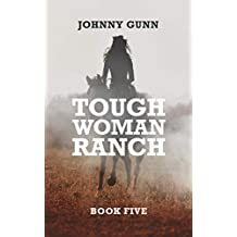 Tough Woman Ranch: A Terrence Corcoran Western