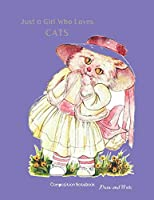 Just A Girl Who Loves Cat Composition Notebook Draw and Write: Purple Cover Cute Primary Journal Story Paper Grades K-2 Large 8.5x11 inches 110 Pages