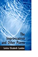 The Improvisatrice and Other Poems