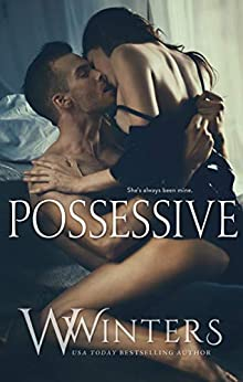Possessive by [Winters, W., Winters, Willow]