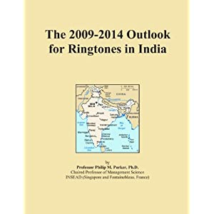 The 2009-2014 Outlook for Ringtones in India