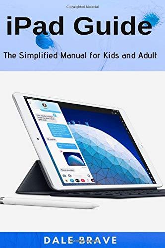 [画像:iPad Guide: The Simplified Manual for Kids and Adult]