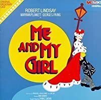 Me And My Girl (1986 Original Broadway Cast) by Noel Gay