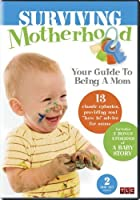 Surviving Motherhood: Your Guide to Being a Mom [DVD] [Import]