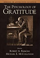 The Psychology of Gratitude (Series in Affective Science)