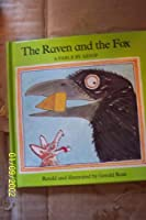 The Raven and the Fox: A Fable by Aesop