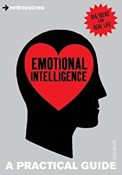 Introducing Emotional Intelligence: A Practical Guide (Introducing...) by [Walton, David]
