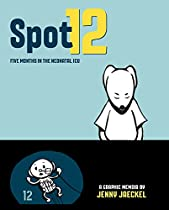 Spot 12: Five Months in the Neonatal ICU