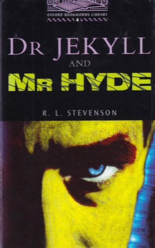 Dr Jekyll and Mr Hyde: 1400 Headwords (Oxford Bookworms ELT)の詳細を見る