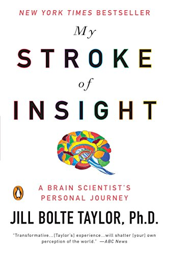 My Stroke of Insight: A Brain Scientist's Personal Journeyの詳細を見る