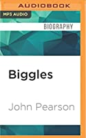 Biggles: The Authorised Biography