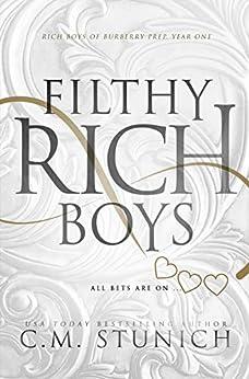 Filthy Rich Boys: A High School Bully Romance (Rich Boys of Burberry Prep Book 1) by [Stunich, C.M.]