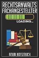 Rechtsanwaltsfachangestellter Loading… Azubi Notizbuch: 120 Seiten Kariert im Format A5 (6x9 Zoll) mit Soft Cover Glaenzend.