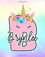 Brynlee: Girls Unicorn Journal to Write In | Personalized Journal