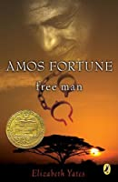 Amos Fortune, Free Man (Puffin Newberry Library)