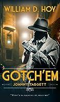 Gotch'em: Johnny Taggett