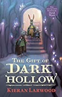 The Gift of Dark Hollow (The Five Realms)