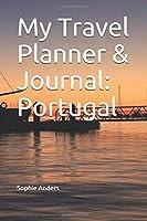 My Travel Planner & Journal: Portugal (Travel Journals)