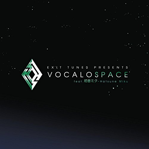 EXIT TUNES PRESENTS Vocalospace