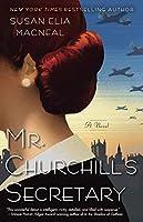 Mr. Churchill's Secretary: A Maggie Hope Mystery by Susan Elia MacNeal(2012-04-03)