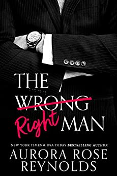 The Wrong/Right Man by [Reynolds, Aurora Rose]