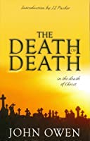 Death of Death (Treasures of John Owen for Today's Readers)