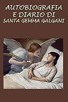 Autobiografia E Diario Di Santa Gemma Galgani