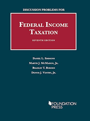 Download Discussion Problems for Federal Income Taxation (University Casebook) 1609302656